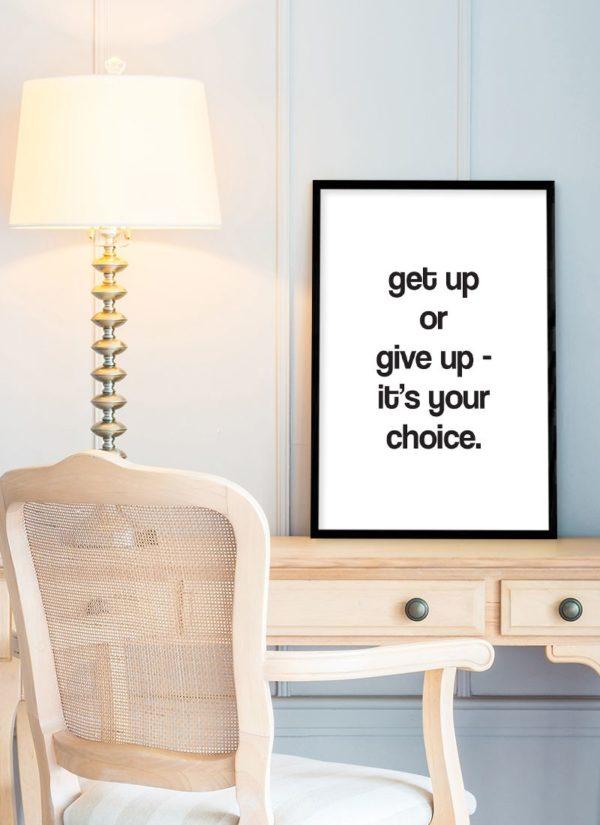 get-up-poster-Schreibtisch