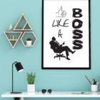 like-a-boss-poster-Schreibtisch