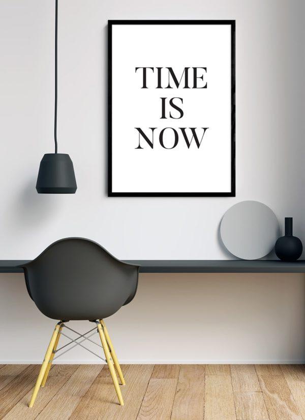 time-is-now-poster-Schreibtisch